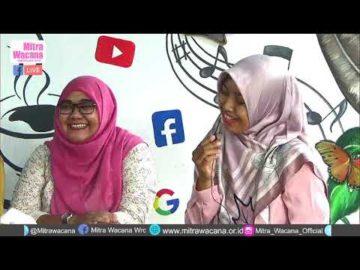 """Talkshow Mitra Wacana """" Seberapa penting penyampaikan informasi dan pemenuhan HKSR bagi perempuan ?"""""""