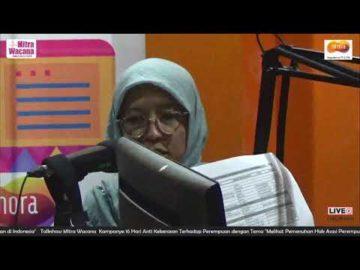 """Kampanye 16 Hari Anti Kekerasan terhadap Perempuan """"Pemenuhan Hak Asasi Perempuan di Indonesia"""""""