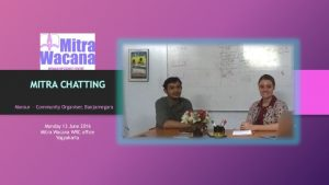 Mitra Chatting. Wawancara dengan Muhammad Mansur